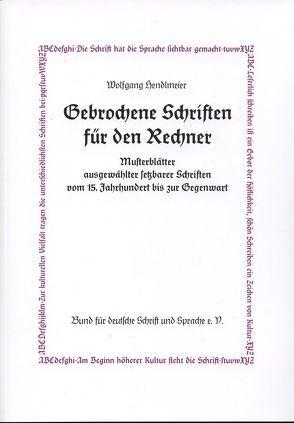 Gebrochene Schriften für den Rechner von Hendlmeier,  Wolfgang