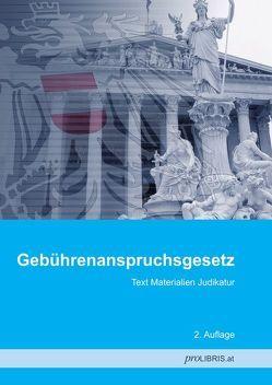 Gebührenanspruchsgesetz von proLIBRIS VerlagsgesmbH