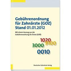 Gebührenordnung für Zahnärzte (GOZ), Stand 01.01.2012