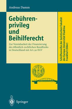 Gebührenprivileg und Beihilferecht von Damm,  Andreas
