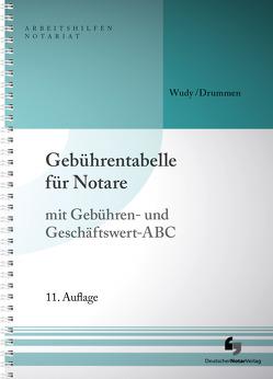 Gebührentabelle für Notare von Drummen,  Helmut, Wudy,  Harald