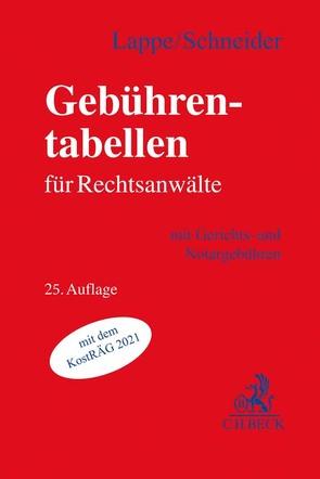 Gebührentabellen für Rechtsanwälte von Lappe,  Friedrich, Schneider,  Hagen