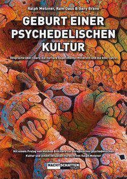 Geburt einer psychedelischen Kultur von Bravo,  Gary, Dass,  Ram, Metzner,  Ralph