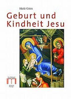 Geburt und Kindheit Jesu von Gielen,  Marlies