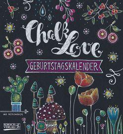 Geburtstagskalender Chalk Love von Büdinger,  Mo, Korsch Verlag
