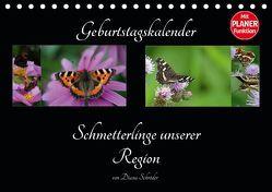 Geburtstagskalender Schmetterlinge unserer Region (Tischkalender 2019 DIN A5 quer) von Schröder,  Diana