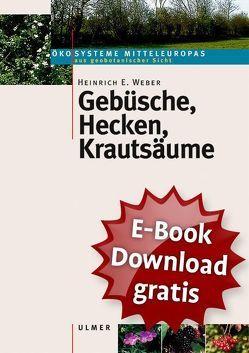 Gebüsche, Hecken, Krautsäume von Weber,  Heinrich E