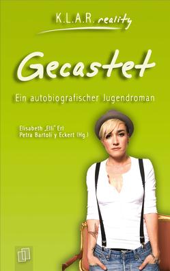 Gecastet von Bartoli y Eckert,  Petra, Erl,  Elli