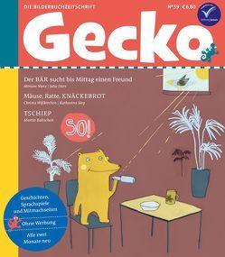 Gecko Kinderzeitschrift Band 59 von Baltscheit,  Martin, Dürr,  Julia, Nietz,  Miriam, Sieg,  Katharina, Wißkirchen,  Christa