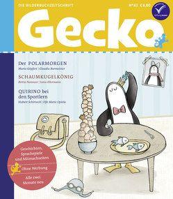 Gecko Kinderzeitschrift Band 63 von Burmeister,  Claudia, Ellermann,  Lena, Göpfert,  Mario, Nonnast,  Britta, Opiela,  Elfe Marie, Schirneck,  Hubert