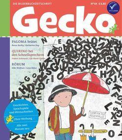 Gecko Kinderzeitschrift Band 64 von Berbig,  Renus, Hesse,  6, 80, Opiela,  Elfe Marie, Schirneck,  Hubert, Sieg,  Katharina, Wolfrum,  Silke