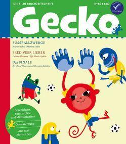 Gecko Kinderzeitschrift Band 66 von Hagemann,  Bernhard, Hergane,  Yvonne, Löhlein,  Henning, Ludin,  Marine, Opiela,  Elfe Marie, Schär,  Brigitte