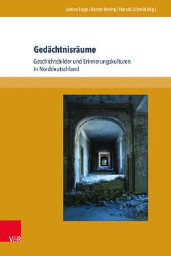 Gedächtnisräume von Fuge,  Janina, Hering,  Rainer, Schmid,  Harald