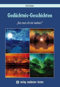 Gedächtnis-Geschichten von Kasten,  Erich