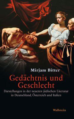 Gedächtnis und Geschlecht von Bitter,  Mirjam