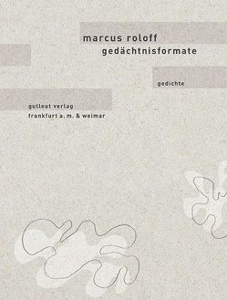Gedächtnisformate von Fröhlich,  Ingo, Roloff,  Marcus