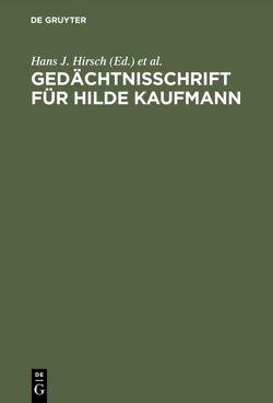 Gedächtnisschrift für Hilde Kaufmann von Hirsch,  Hans J, Kaiser,  Günther, Marquardt,  Helmut
