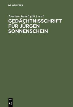 Gedächtnisschrift für Jürgen Sonnenschein von Jickeli,  Joachim, Kreutz,  Peter, Reuter,  Dieter