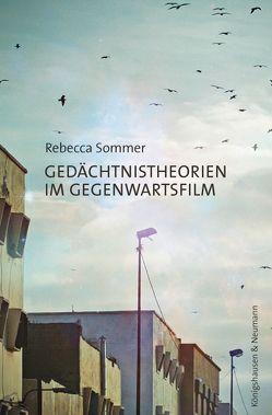 Gedächtnistheorien im Gegenwartsfilm von Sommer,  Rebecca
