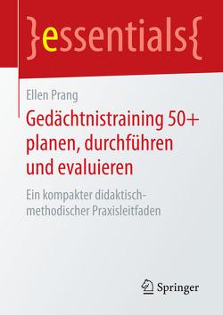 Gedächtnistraining 50+ planen, durchführen und evaluieren von Prang,  Ellen