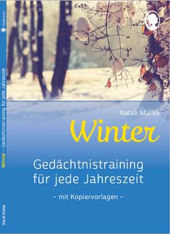 Gedächtnistraining für jede Jahreszeit – Winter. Für Senioren. Auch mit Demenz. Mit Kopiervorlagen von Mallek,  Natali