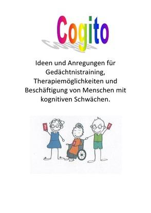 Gedächtnisübungen für Menschen mit kognitiven Schwächen / Cogito von Schrader,  Fritz