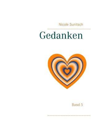 Gedanken von Sunitsch,  Nicole