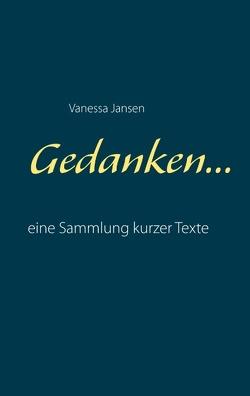 Gedanken… von Jansen,  Vanessa