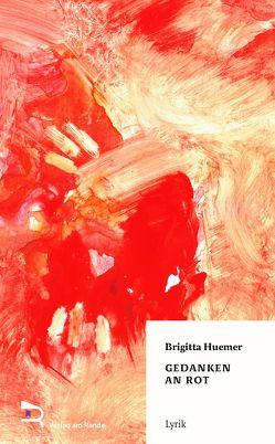 Gedanken an Rot von Geier,  Martin, Huemer,  Brigitta