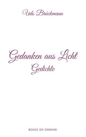 Gedanken aus Licht von Brückmann,  Udo