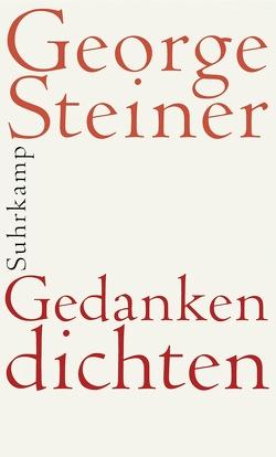 Gedanken dichten von Bornhorn,  Nicolaus, Steiner,  George