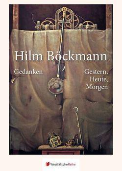 Gedanken – Gestern, Heute, Morgen von Böckmann,  Hilm