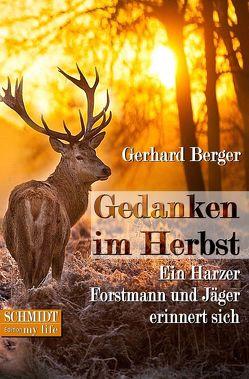 Gedanken im Herbst von Berger,  Gerhard