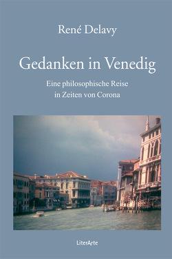 Gedanken in Venedig von Delavy,  René