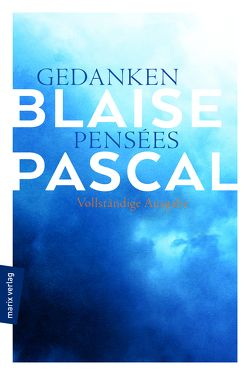 Gedanken – Pensées von Kern,  Bruno, Pascal,  Blaise