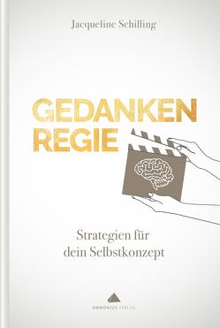 GEDANKEN REGIE von Schilling,  Jacqueline