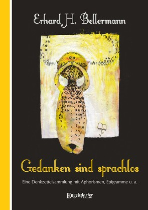 Gedanken sind sprachlos von Bellermann,  Erhard H.