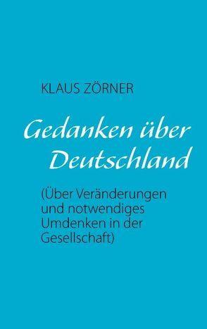 Gedanken über Deutschland von Zörner,  Klaus
