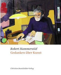 Gedanken über Kunst von Hammerstiel,  Robert