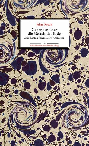 Gedanken über die Gestalt der Erde von Krook,  Johan, Müller-Wille,  Klaus