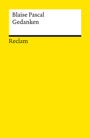 Gedanken über die Religion und einige andere Themen von Armogathe,  Jean-Robert, Kunzmann,  Ulrich, Pascal,  Blaise