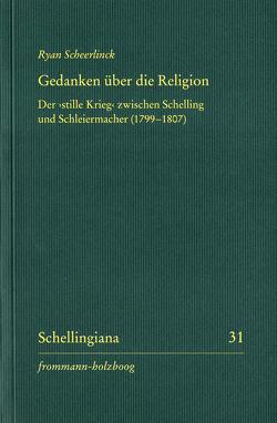 Gedanken über die Religion von Ehrhardt,  Walter E., Hennigfeld,  Jochem, Scheerlinck,  Ryan
