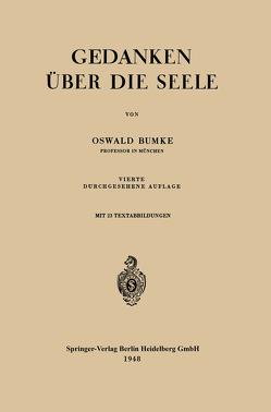 Gedanken über die Seele von Bumke,  Oswald