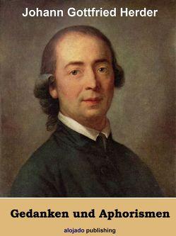 Gedanken und Aphorismen von Herder,  Johann Gottfried