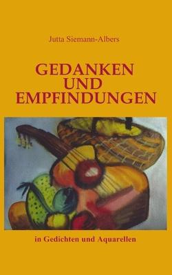Gedanken und Empfindungen von Siemann-Albers,  Jutta