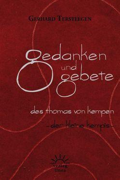 Gedanken und Gebete des Thomas von Kempen von Tersteegen,  Gerhard