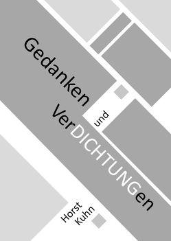 Gedanken und Verdichtungen von Kühn,  Horst