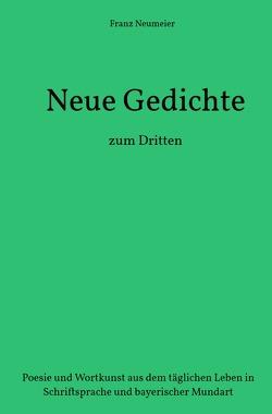 Gedanken werden Gedichte von Neumeier,  Franz