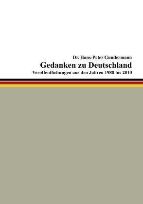Gedanken zu Deutschland von Campe,  Barbara von, Gundermann,  Hans-Peter
