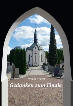 Gedanken zum Finale von Fritz,  Werner